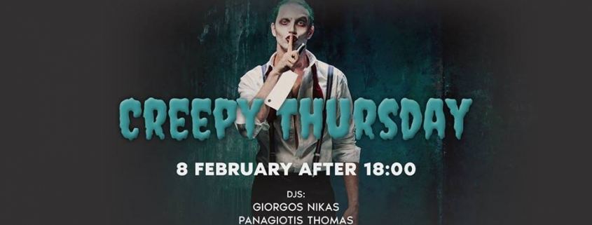 Ciel Bar Restaurant - Tsiknopempti - Creepy Thursday